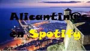 Grupos Alicantinos en Spotify