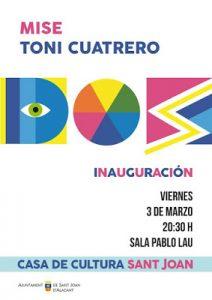 Dos: Mise y Toni Cuatrero exponen en Sant Joan