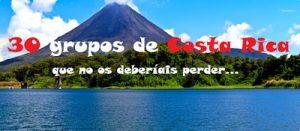 30 grupos de Costa Rica que no os deberíais perder