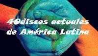 40 discos del 2017 de América Latina