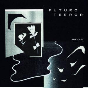 Futuro Terror – Precipicio