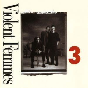 Violent Femmes – 3 (1989)