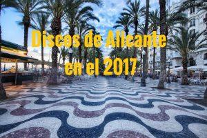 Mejores discos alicantinos del 2017