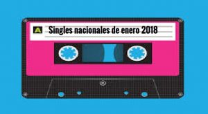 Mejores Singles Nacionales de enero