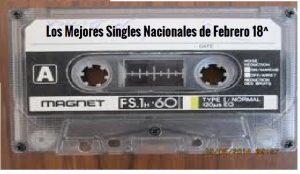 Los mejores Singles nacionales de febrero
