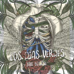 Javi Bosque – Los días verdes (EP)