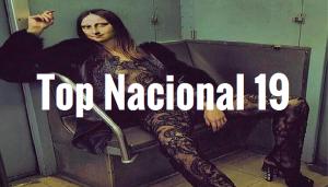 Top Nacional 2018 (Semana 19)