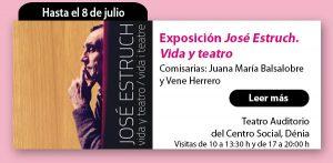 """La exposición """"José Estruch. Vida y teatro."""" Viaja a Calpe"""