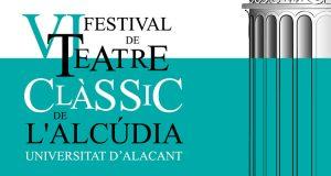 VI Festival de Teatro Clásico de La Alcudia