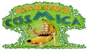Banana Cósmica – First