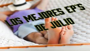 Los mejores EP´s Nacionales de julio