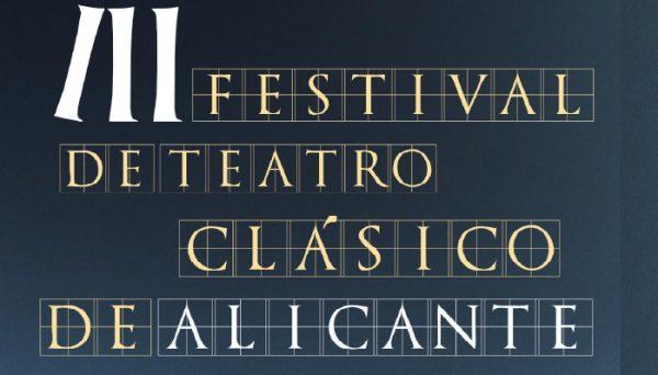 III Festival de Teatro Clásico de Alicante