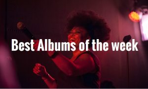Best Albums of the week