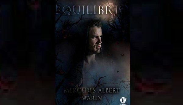 """""""Equilibrio"""", la última entrega de la trilogía """"Ataraxia"""""""