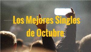 Mejores Singles Nacionales de Octubre