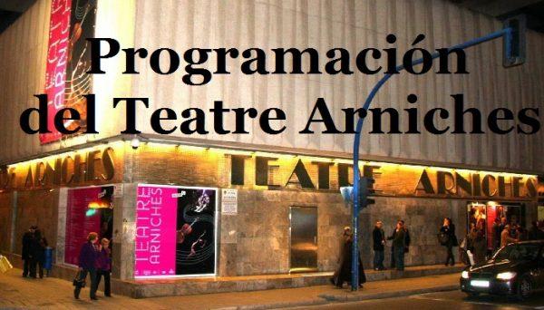 Programación del Teatre Arniches (de abril a junio)