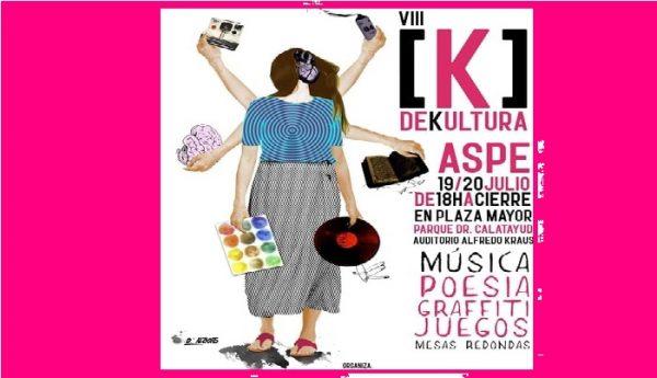 K de Kultura. La diversión llega a Aspe...