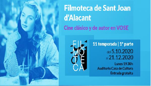 Vuelve La filmoteca de Sant Joan.
