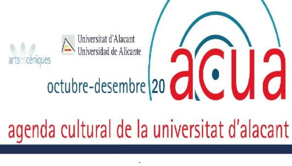 ACUA: Las artes escénicas vuelven al Paraninfo de la UA